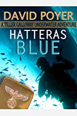 HATTERAS BLUE (The Tiller Galloway Novels Book 1) Kindle Edition