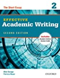 Effective Academic Writing: Level 2: The Short Essay (Effect…