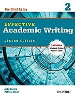 Effective Academic Writing: Level 2: The Short Essay (Effective Academic Writing Second Edition)