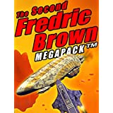 The Second Fredric Brown Megapack: 27 Classic Science Fiction Stories (The Fredric Brown Megapack Book 2)