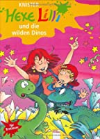 Hexe Lilli und die wilden Dinos: Hexe Lilli fuer Erstleser