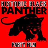 Historic Black Panther Party Film