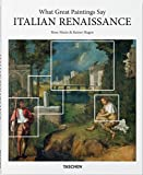 What Great Paintings Say: Italian Renaissance (Basic Art Series 2.0) 画像