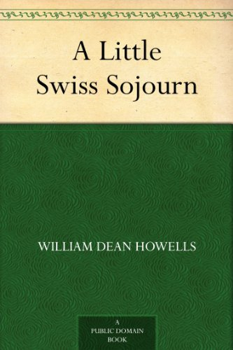 Download A Little Swiss Sojourn (English Edition) B0082UNDC2