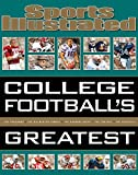 Sports Illustrated College Football's Greatest (Sports Illustrated Greatest) 画像