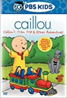 Caillou - Train Trip & Other Adventures (Vol. 4)