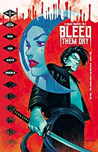 Bleed Them Dry #1 (English Edition)
