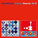 ザ・サウンド・オブ・ドラム+ベース
