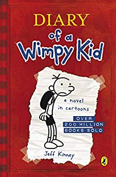 [Kinney, Jeff]のDiary Of A Wimpy Kid (Book 1) (English Edition)