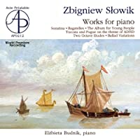 Slowik: Works for Piano