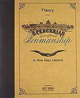 Spencerian Penmanship (Theory Book) by Platt Rogers Spencer(1985-02-01)
