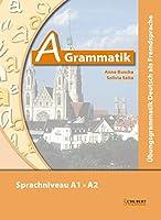 Ubungsgrammatiken Deutsch A B C: A-Grammatik