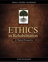Ethics in Rehabilitation: A Clinical Perspective [並行輸入品]