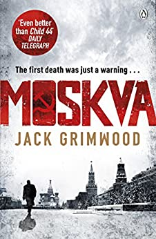Moskva: 'The new Le Carre' BBC Radio 2 The Sara Cox Show by [Grimwood, Jack]