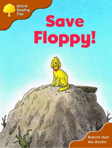 Oxford Reading Tree: Stage 8: More Storybooks (magic Key): Save Floppy!の詳細を見る