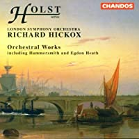Holst: Egdon Heath, Hammersmith, Fugal Overture, Somerset Rhapsody, Etc (1996-02-20)