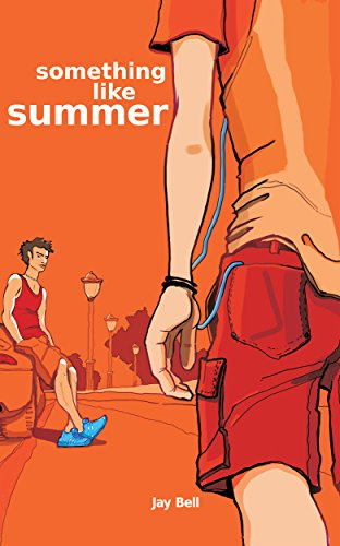 Something Like Summer (Something Like... Book 1) by [Bell, Jay]
