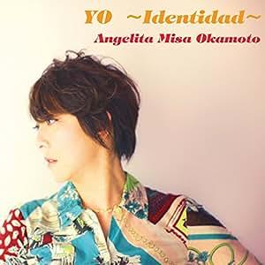 YO ~Identidad~