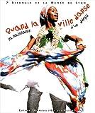 フィラ Quand la ville danse : la naissance d'un défilé