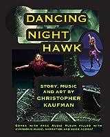 Dancing Night Hawk