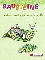 Bausteine. Heimat- und Sachunterricht 4. Schuelerband. Bayern