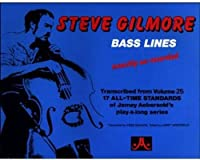 Steve Gilmore Bass Lines: Transcribed from Volume 25