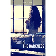 Amid The Darkness (English Edition)