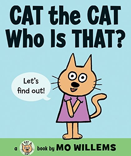 Cat the Cat, Who Is That? (Cat the Cat Series)の詳細を見る