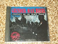 Grinder Man Blues: Masters of the Blues Piano
