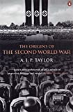 Origins Of The Second World War (Penguin History) by A J Taylor(2001-09-04)