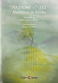 [Sôseki, Natsume]のAlmohada de hierba (Spanish Edition)