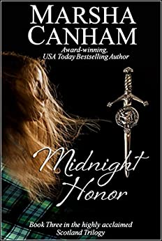 Midnight Honor (Scotland Trilogy Book 3) by [Canham, Marsha]
