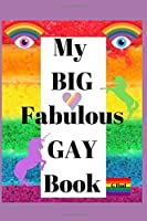 My Big Fabulous Gay Book (Gag Gift Books series)