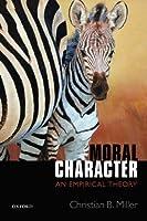 Moral Character: An Empirical Theory【洋書】 [並行輸入品]