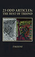 23 Odd Articles: The Best of Triond