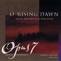 O Rising Dawn