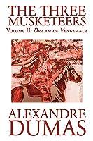 The Three Musketeers: Dream of Vengeance