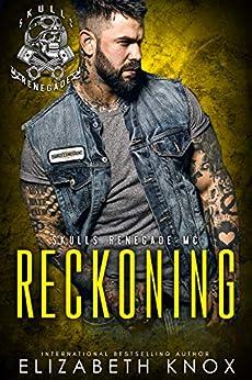 Reckoning (Skulls Renegade MC Book 5) by [Knox, Elizabeth]