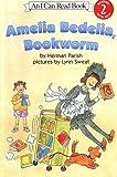 Amelia Bedelia Bookworm