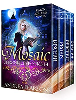 Mosaic Chronicles Books 1-4: Katon Academy Novels (Mosaic Chronicles Box Sets Book 1) by [Pearson, Andrea]