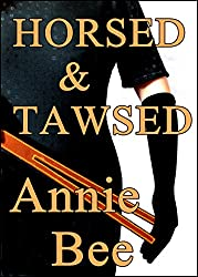 Horsed and Tawsed (English Edition)