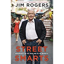 Street Smarts: Adventures on the Road and in the Markets (English Edition)