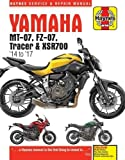 Yamaha MT-07 (Fz-07), Tracer & XSR700 Service and Repair Manual: (2014 - 2017) (Superbike Service and Repair Manual)
