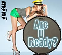 ARE U READY?(CD+DVD) by MINI (2010-03-03)