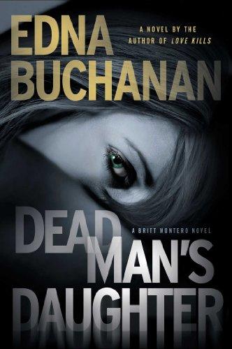 Dead Man's Daughter (Britt Montero series)