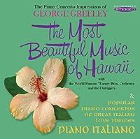 Most Beautiful Music of Hawaii / Piano Italiano by George Greeley (2015-05-03)