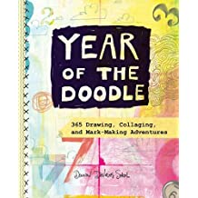 Year of the Doodle: 365 Drawing, Collaging, and Mark-Making Adventures