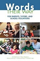 Words Their Way for Parents, Tutors, and School Volunteers (Words Their Way Series)