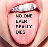 N.E.R.D<br />No One Ever Really Dies