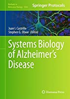 Systems Biology of Alzheimer's Disease (Methods in Molecular Biology)